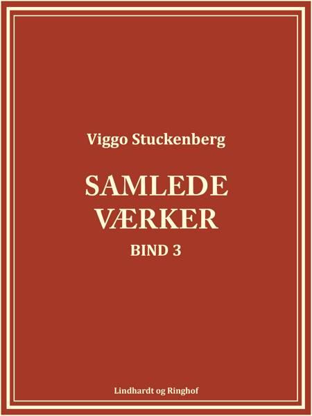 Samlede værker 3 af Viggo Stuckenberg