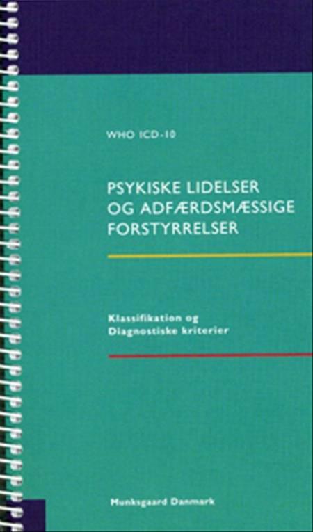 WHO ICD-10 - psykiske lidelser og adfærdsmæssige forstyrrelser af Aksel Bertelsen