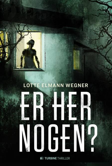 Er her nogen? af Lotte Elmann Wegner