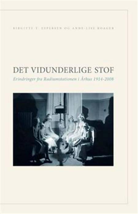 Det vidunderlige stof af Birgitte T. Espersen og Anne-Lise Roager