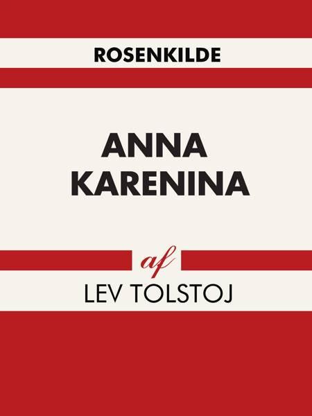 Anna Karenina af Lev Tolstoj