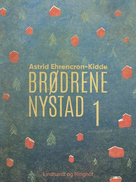 Brødrene Nystad af Astrid Ehrencron-Kidde