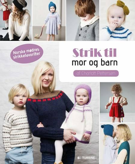 Strik til mor og barn af Charlott Pettersen
