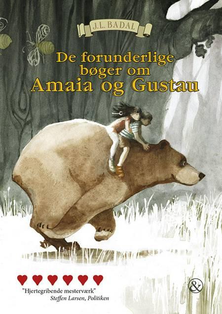 De forunderlige bøger om Amaia og Gustau af J.L. Badal