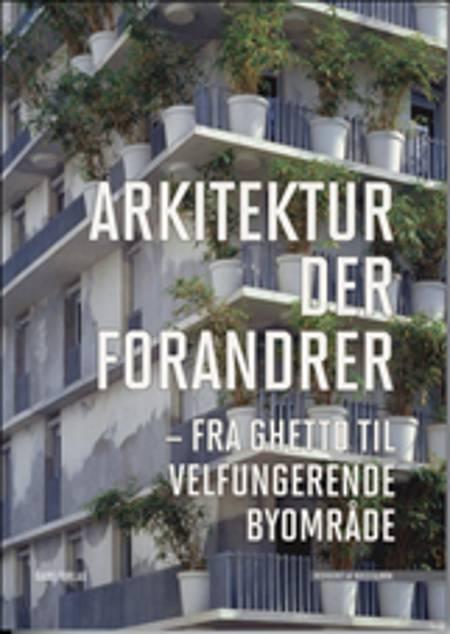 Arkitektur der forandrer af Niels Bjørn