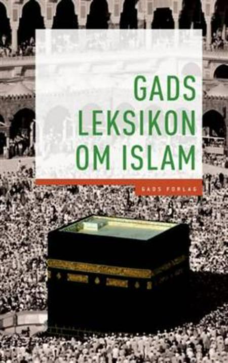 Gads leksikon om islam af Dorthe Bramsen