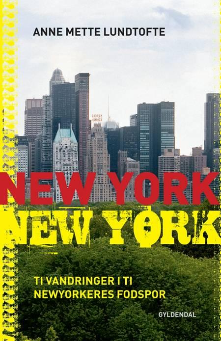 New York, New York af Anne Mette Lundtofte