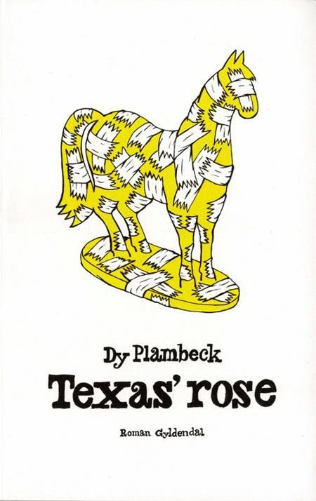 Texas´ rose af Dy Plambeck