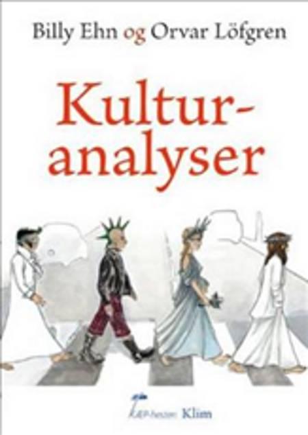 Kulturanalyser af Billy Ehn og Orvar Löfgren