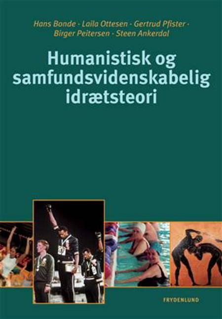 Humanistisk og samfundsvidenskabelig idrætsteori af Birger Peitersen, Hans Bonde og Steen Ankerdahl m.fl.