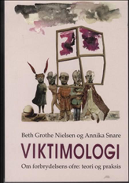 Viktimologi af Beth Grothe Nielsen og Annika Snare