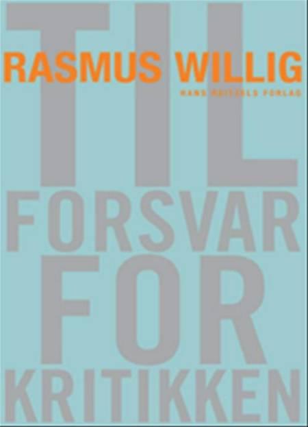 Til forsvar for kritikken af Rasmus Willig