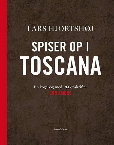 Spiser op i Toscana af Lars Hjortshøj