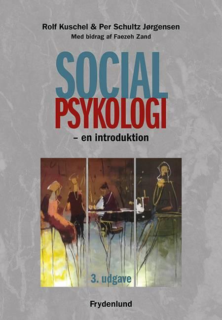 Socialpsykologi af Rolf Kuschel og Per Schultz Jørgensen