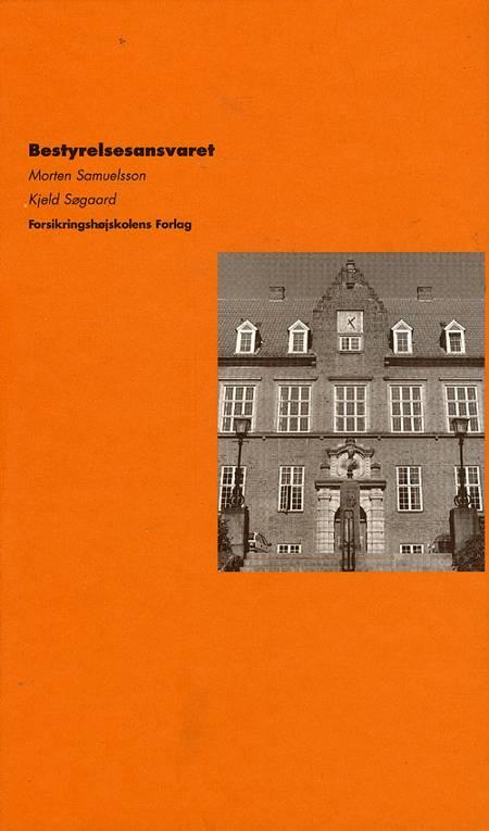 Bestyrelsesansvaret af Morten Samuelsson og Kjeld Søgaard