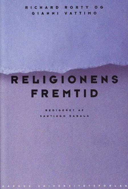 Religionens fremtid af Gianni Vattimo og Richard Rorty