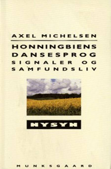 Honningbiens dansesprog af Axel Michelsen