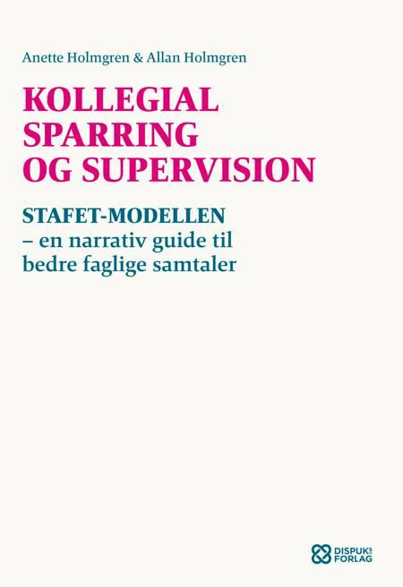 Kollegial sparring og supervision af Allan Holmgren og Anette Holmgren