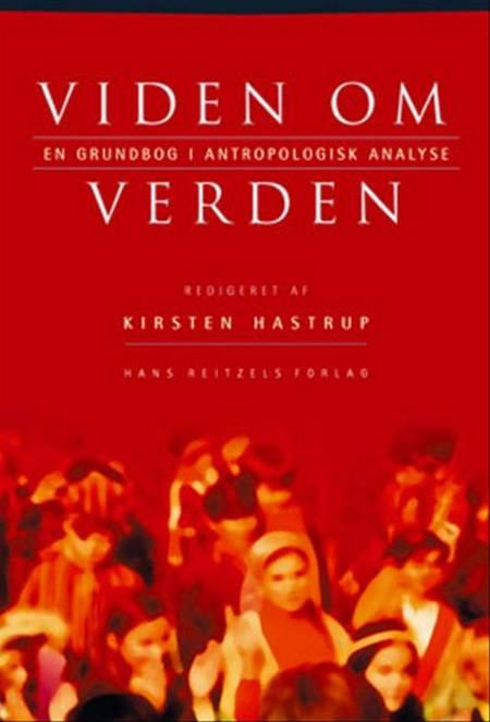 Viden om verden af Cecilie Rubow, Andreas Roepstorff og Charlotte Baarts m.fl.