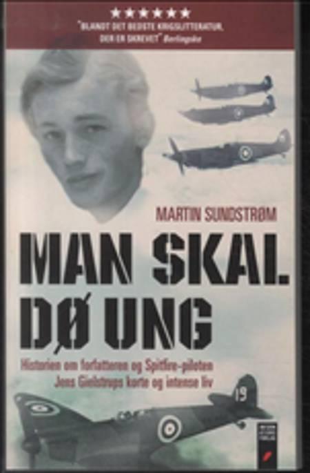 Man skal dø ung af Martin Sundstrøm