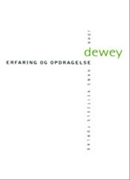 Erfaring og opdragelse af John Dewey