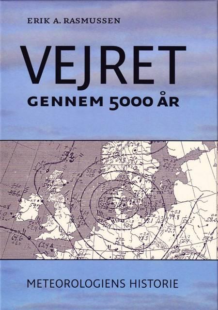 Vejret gennem 5000 år af Erk. A. Rasmussen