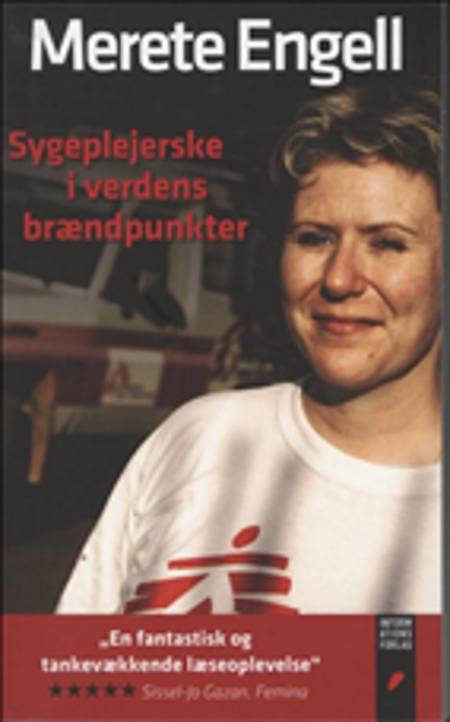 Sygeplejerske i verdens brændpunkter af Merete Engell