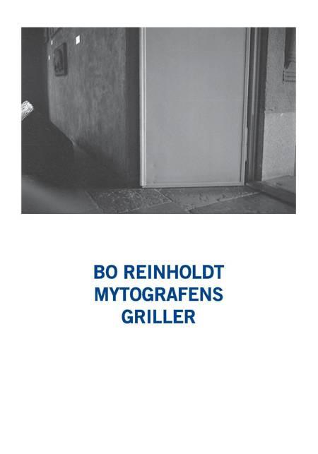Mytografens griller af Bo Reinholdt