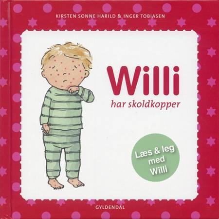 Willi har skoldkopper af Kirsten Sonne Harild og Inger Tobiasen