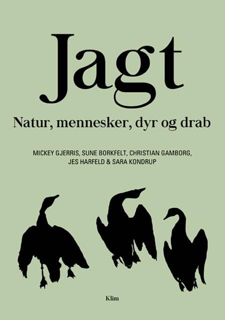 Jagt af Mickey Gjerris, Sune Borkfelt og Christian Gamborg m.fl.