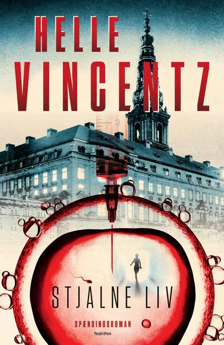 Stjålne liv af Helle Vincentz