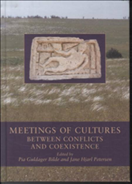 Meetings of Cultures in the Black Sea Region af Jane Hjarl Petersen og Pia Guldager Bilde