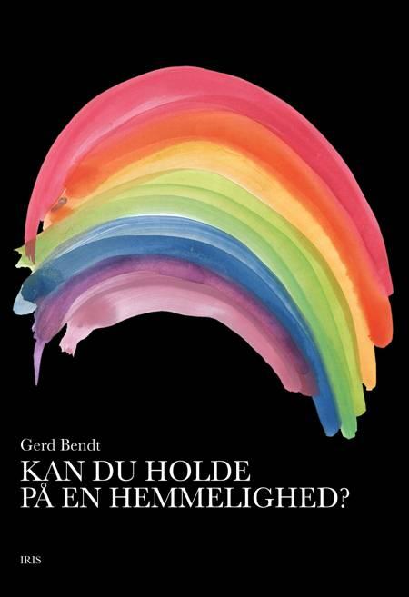 Kan du holde på en hemmelighed? af Gerd Bendt