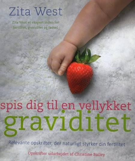 Spis dig til en vellykket graviditet af Zita West