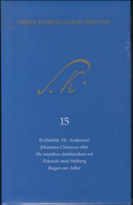 Søren Kierkegaards Skrifter - Bind 15 og K15