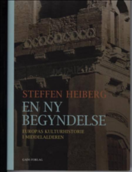 En ny begyndelse af Steffen Heiberg