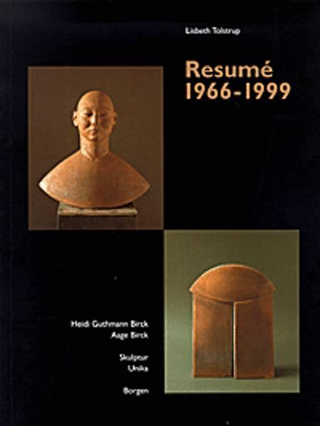 Resumé 1966-1999 af Lisbeth Tolstrup