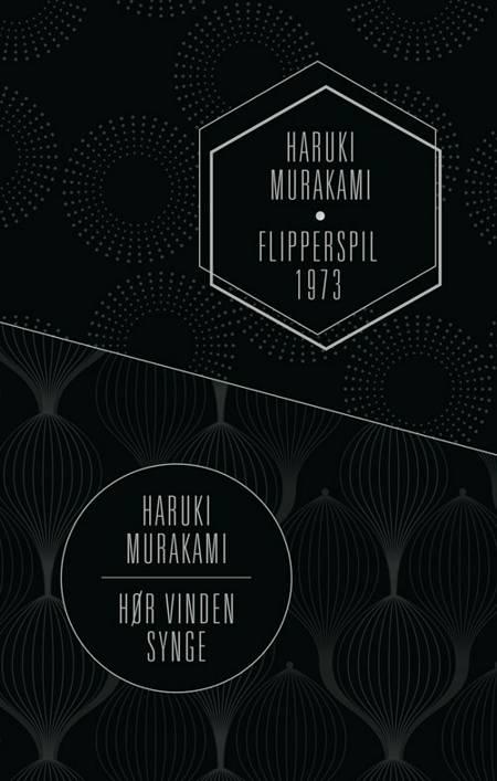 Hør vinden synge / Flipperspil 1973 af Haruki Murakami