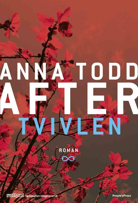 After 2: Tvivlen af Anna Todd