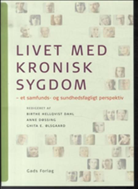 Livet med kronisk sygdom af Birthe Hellqvist Dahl, Anne Døssing og Ghita Ølsgaard