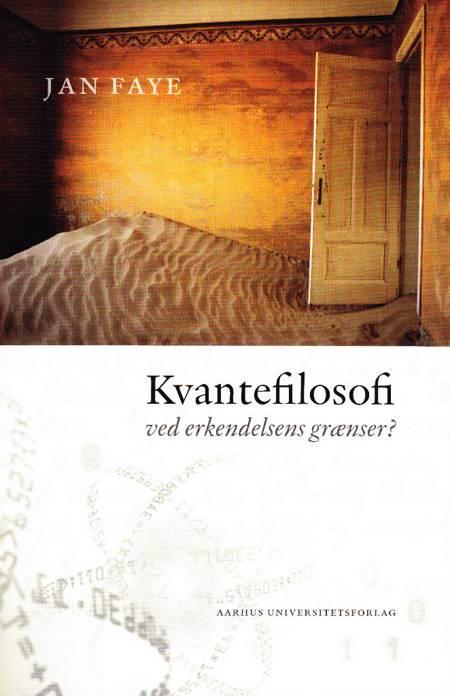 Kvantefilosofi af Jan Faye