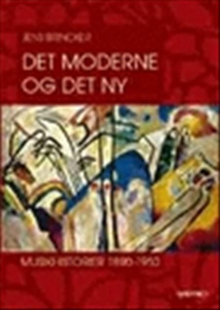 Det moderne og det ny af Jens Brincker
