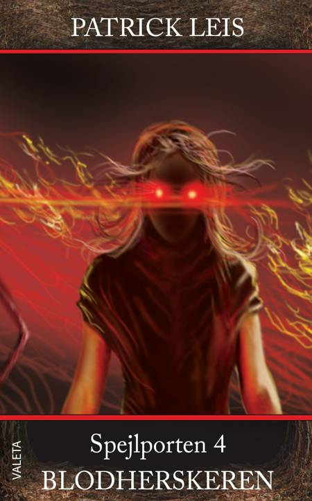 Spejlporten 4: Blodherskeren af Patrick Leis