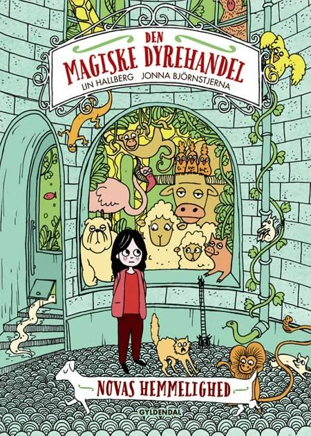 Den magiske dyrehandel - Novas hemmelighed af Lin Hallberg