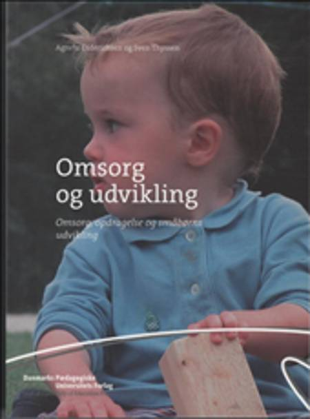 Omsorg og udvikling af Agnete Diderichsen