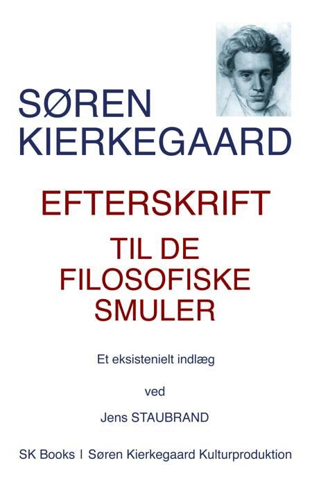Efterskrift til de filosofiske smuler af Søren Kierkegaard
