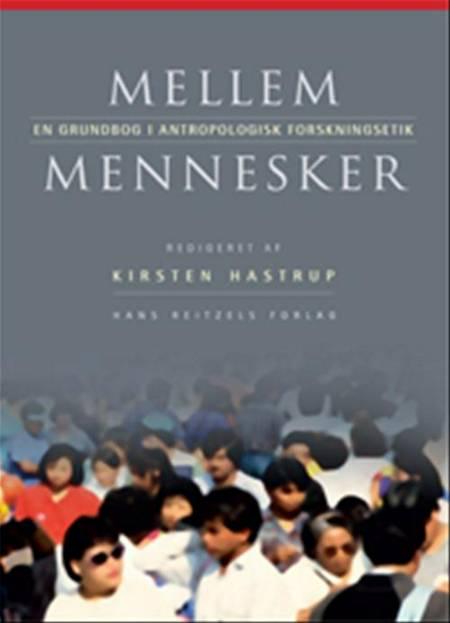 Mellem mennesker af Cecilie Rubow, Kirsten Hastrup og Birgitte Refslund Sørensen m.fl.