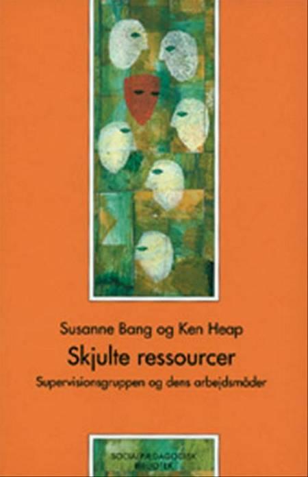 Skjulte ressourcer af Ken Heap og Susanne Bang