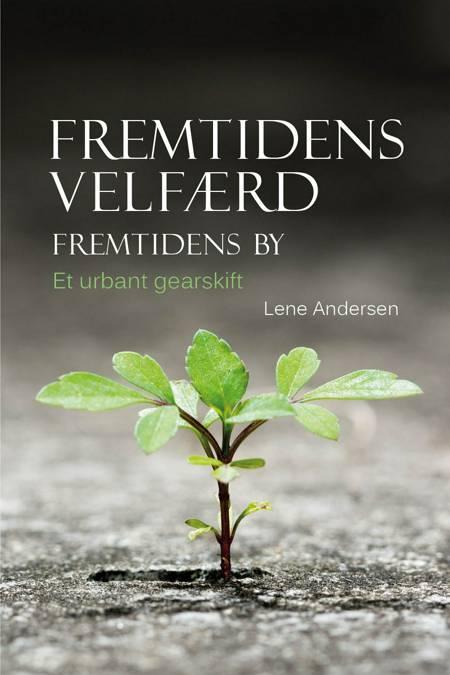 Fremtidens velfærd af Lene Andersen