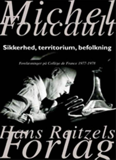 Sikkerhed, territorium, befolkning af Michel Foucault